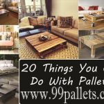DIY Pallet Furniture: 20 Things You Can Do With Pallets